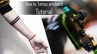 How To Tattoo Armband - Tips And Tricks For Beginners - Time Lapse & Close Up