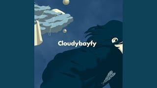 Cloudybay - Sick Love