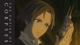 Project Itoh The Empire Of Corpses  Teaser Trailer