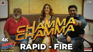 Rapid Fire with Chamma Chamma trio- Fraud Saiyaan |  Elli AvrRam, Arshad Warsi & Saurabh Shukla