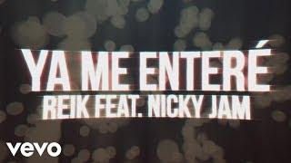 Reik - Ya Me Enteré (Urban Version)[Lyric Video]