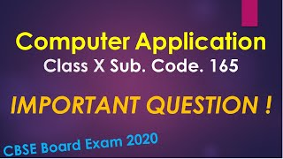 Computer Application Class X | Very Important Questions | CBSE Board Exam 2020 | Must watch it
