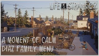 A Moment of Calm - Secret Diaz Family Menu