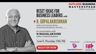 Outlook Business Masterspeak Ep3: Reset Ideas For Business Leaders with R. Gopalakrishnan