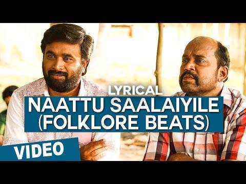 Naattu Saalaiyile - Folklore Beats