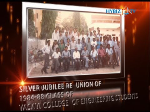 Silver Jubilee Reunion of 1984-88 Batch Students of  Vasavi College of Engineering   Uploaded by hybiztv on Jul 06, 2013   Vasavi College of Engineering