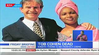 How Tobs Cohen was killed in his own house then dumped in his septic tank
