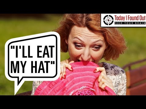 Where Did the Saying I'll Eat My Hat Come From?