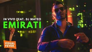 IN VIVO x DJ MATEO - EMIRATI (Official Video)