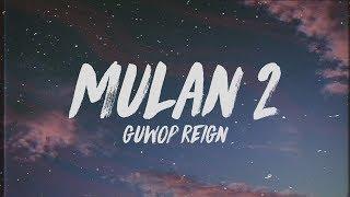 Guwop Reign - Mulan 2 (Lyrics)