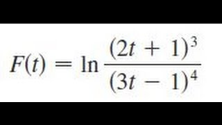 F(t) = Ln (2t + 3)^3  (3t   1)^4, Differentiate The Function