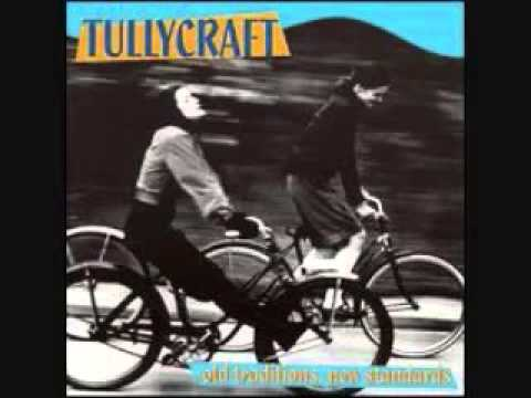 Tullycraft - Pop Songs Your New Boyfriend's Too Stupid to Know About