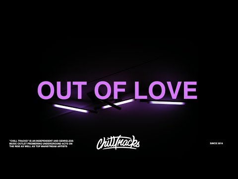 Alessia Cara - Out Of Love (Lyrics) - ChillTracks