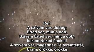 A bensőm jól tudja - This Beating Heart (Matt Redman) magyar dalszöveggel