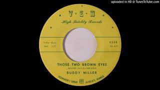 BUDDY MILLER: Those Two Brown Eyes (VEM Records) 1960 rockabilly