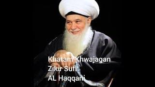 Zikir Sufi || Syekh Hisyam KABBANI || Khatam Khwajagan