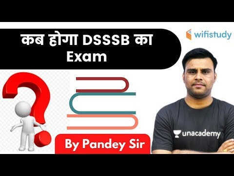 DSSSB  Exam? Explained By Vivek Pandey Sir