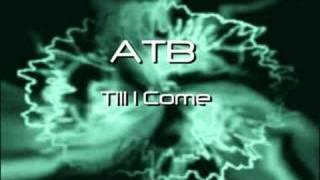 ATB - Till I Come