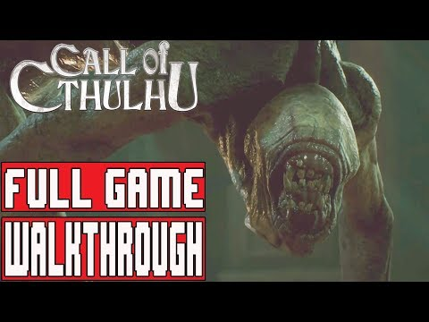 CALL OF CTHULHU Gameplay Walkthrough Part 1 FULL GAME (PC High Settings) - No Commentary