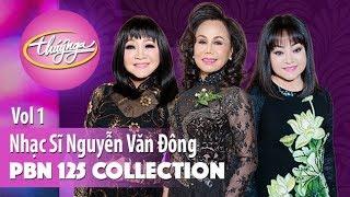 PBN 125 | Nhạc Sĩ Nguyễn Văn Đông (Collection 1)
