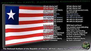 "Liberia National Anthem ""All Hail, Liberia Hail!"" INSTRUMENTAL with lyrics"