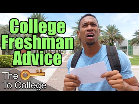 FRESHMAN ADVICE! (COLLEGE)