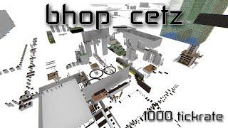 [1000TICK TAS] bhop_cetz