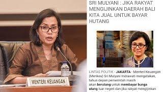 Diberitakan akan Jual Daerah Bali untuk Bayar Utang Negara, Sri Mulyani Angkat Bicara