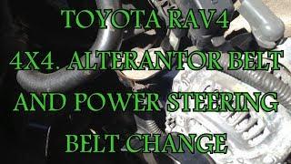 TOYOTA RAV4 4X4 Alternator and Steering Belts change