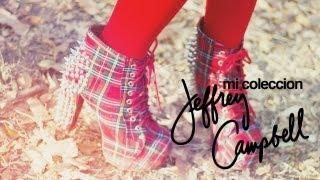 Mi Coleccion Jeffrey Campbell Zapatos / Jeffrey Campbell Shoe Collection 2013