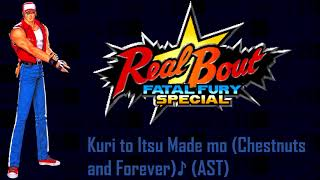 Real Bout Fatal Fury Special - Kuri to Itsu Made mo (Terry Theme) AST