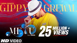 Me & U Video Song | Gippy Grewal, Tania | Desi Crew | Happy Raikoti | T-Series - Download this Video in MP3, M4A, WEBM, MP4, 3GP