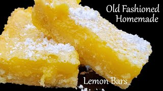 Old Fashioned Lemon Bars From Scratch, Tart And Tasty Lemon Lovers