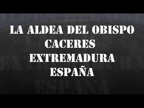 La Aldea del Obispo Caceres España