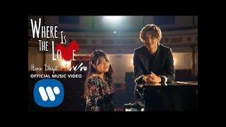 Hanin Dhiya Feat NIve   Where Is The Love