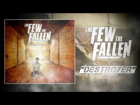 The Few, The Fallen - Destroyer (lyric video)
