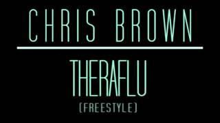 Theraflu - Chris Brown (Freestyle)