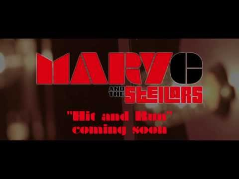 "Mary C and The Stellars ""Hit & Run"" (Music Video Teaser)"