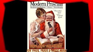 1920s & 1930s Music - Old Time Christmas Songs  @Pax41