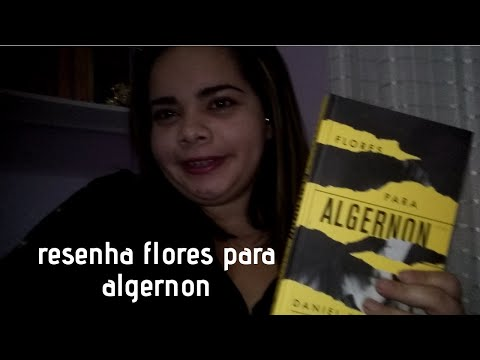 RESENHA FLORES PARA ALGERNON