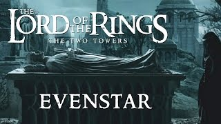 Lord of the Rings: The Two Towers - Howard Shore & Isabel Bayrakdarian - Evenstar