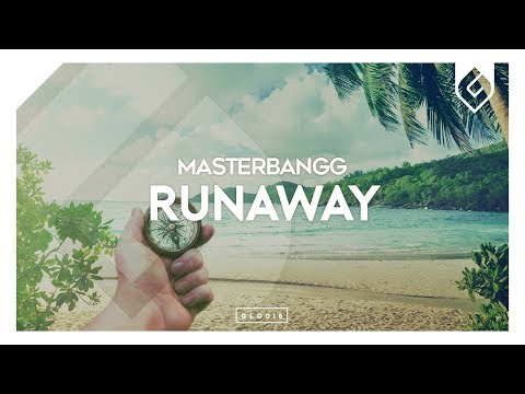 MasterBangg – Runaway (Original Mix)