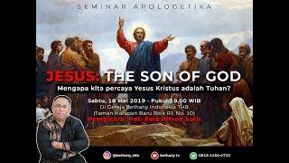 Pdt. Esra Alfred Soru : JESUS, THE SON OF GOD