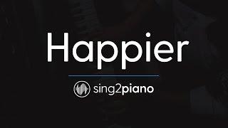 Happier (Piano Karaoke Instrumental) Ed Sheeran