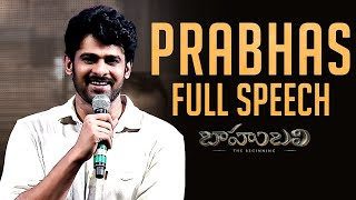 Prabhas Full Speech Audio - Baahubali