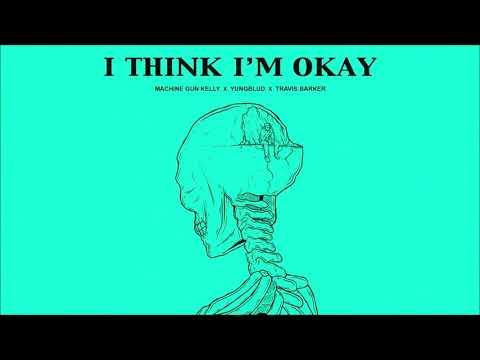 Machine Gun Kelly - I Think I'm OKAY (ft. Yungblud & Travis Barker) [Official Clean]