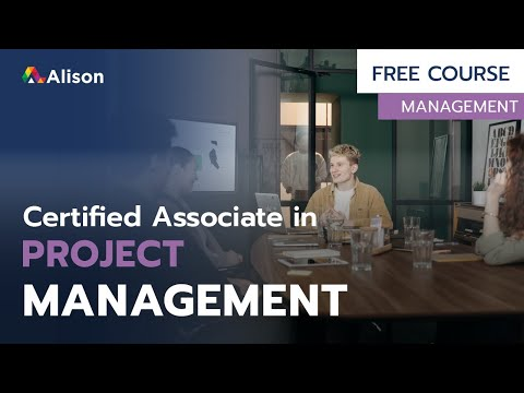 Certified Associate in Project Management- Free Online Course with ...