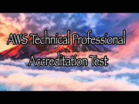 AWS Technical Professional Accreditation Test - YouTube