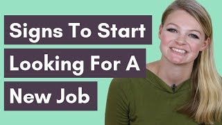 6 Signs You Should Look For A New Job