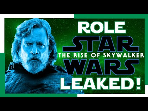 LUKES ROLE IN THE RISE OF SKYWALKER! LEAKED!